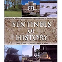 Sentinels of History: Reflections on Arkansas Properties on the National Register of Historic Places