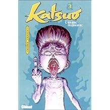 KATSUO L'ARME HUMAINE (N/B) T03