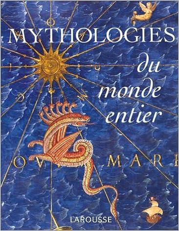 Livres Mythologies du monde entier epub pdf