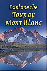 Explore the Tour of Mont Blanc (Rucksack Readers)