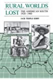 Rural Worlds Lost: The American South, 1920-1960