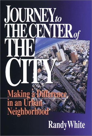 Journey to the Center of the City: Making A Difference in an Urban - Outlets Fresno