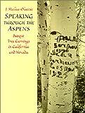 Speaking Through the Aspens, J. Mallea-Olaetxe, 0874173582
