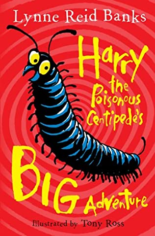book cover of Harry the Poisonous Centipede\'s Big Adventure