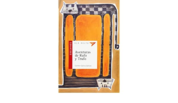 Aventuras de Rufo y Trufo (Plan lector): 9788426385994: Amazon.com: Books