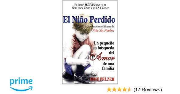 El Niño Perdido: Un pequeno en búsqueda del Amor de una familia ...