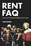 img - for Rent FAQ: All That's Left to Know About Broadway's Blaze of Glory book / textbook / text book