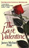 The Last Valentine, James Michael Pratt, 0312968221