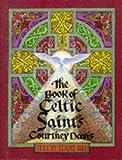 Book of Celtic Saints, Courtney Davis, 0713723963