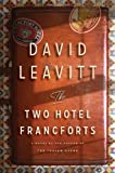 By David Leavitt - The Two Hotel Francforts (9/15/13)