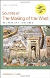 Sources of the Making of the West, Volume I 4th Edition
