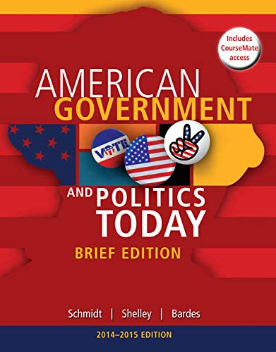 Cengage Advantage Books: American Government and Politics Today, Brief Edition, 2014-2015 (with CourseMate Printed Acces