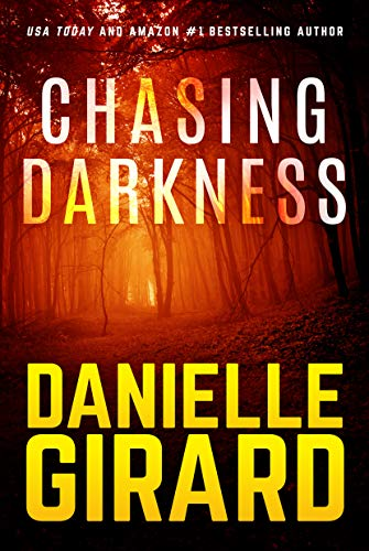 Chasing Darkness by Danielle Girard ebook deal