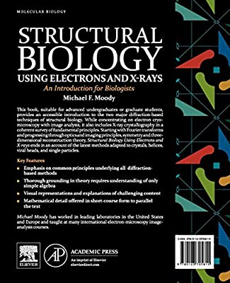 Structural Biology Using Electrons and X-rays: An Introduction for Biologists