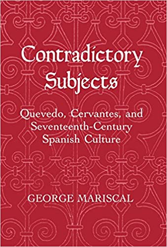 //NEW\\ Contradictory Subjects: Quevedo, Cervantes, And Seventeenth-Century Spanish Culture (Living Standards Measurement Study). latest Every eventos Victory front icono