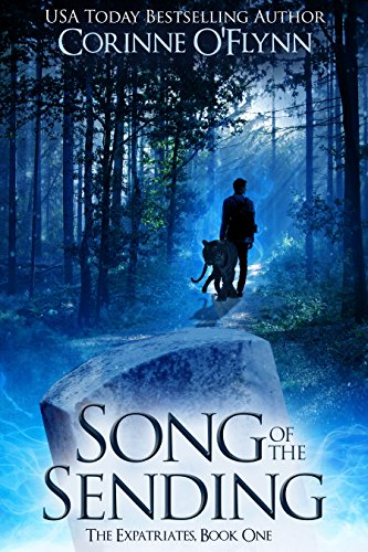 Song of the Sending: The Expatriates, Book One by [O'Flynn, Corinne]
