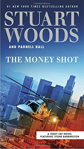 The Money Shot (A Teddy Fay Novel)