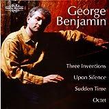 George Benjamin: Three Inventions