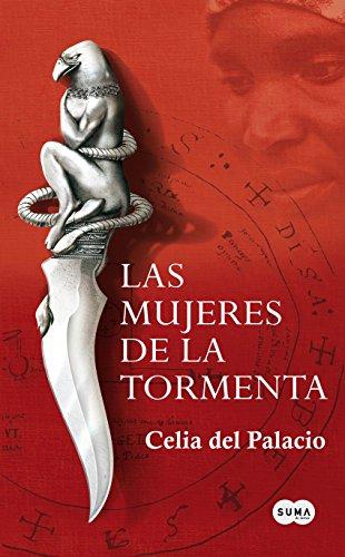 Las mujeres de la tormenta de Celia del Palacio