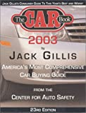 The Car Book 2003, Jack Gillis, 0972746005