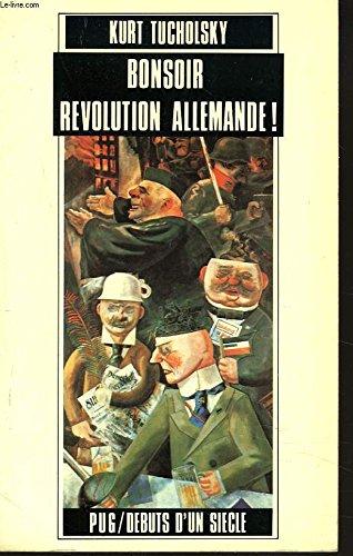 Bonsoir révolution allemande !
