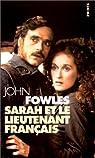 Sarah et le lieutenant francais par Fowles