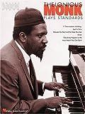 Thelonious Monk Plays Standards - Volume 1: Piano Transcriptions (Artist Transcriptions)