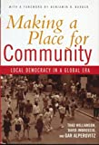 Making a Place for Community, Thad Williamson and David Imbroscio, 0415933560