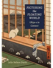 Picturing the Floating World: Ukiyo-E in Context