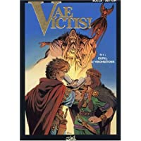 VAE VICTIS T11 : CELTILL LE VERCINGÉTORIX