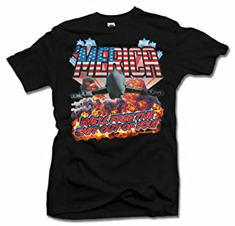 'MERICA WE'LL FREE THE SH*T OUT OF YOU FUNNY AMERICA T-SHIRT XL Black Men's Tee (6.1oz)