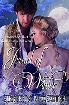 Jewel of Winter (Thieves of Winter Book 1) by [Blacketer, Kirsten S.]