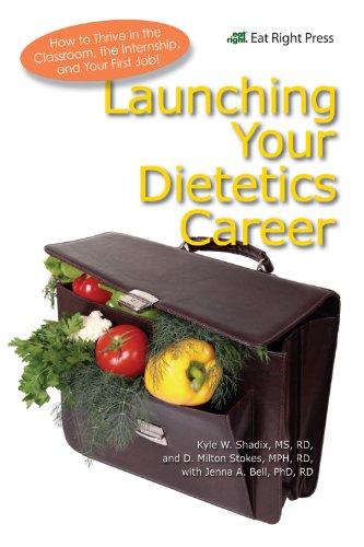 Launching Your Dietetics Craft