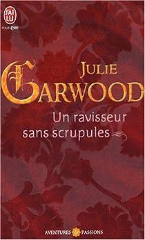 Un ravisseur sans scrupules par Garwood