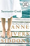 Sweetwater Creek, Anne Rivers Siddons, 0060751517