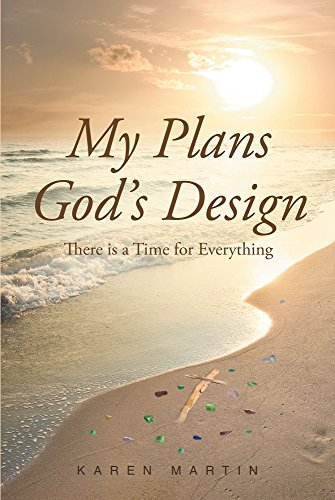Download for free My Plans, God's Design: There is a Time for Everything