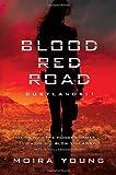 Blood Red Road: Dustlands: 1