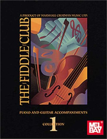 Fiddle Club Volume 1 Piano/Guitar Accomp. (Collection Club Fiddle)