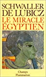 Le Miracle égyptien par Schwaller de Lubicz