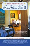 Stories from the Blue Moon Cafe II: Anthology of Southern Writers 0451213610 Book Cover