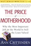 The Price of Motherhood, Ann Crittenden, 0805066195