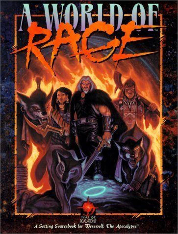 *OP World of Rage (Werewolf: The Apocalypse) by Bruce Baugh (2000-07-06)
