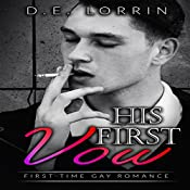 Gay Romance: His First Vow: His First Time, Book 7 | D.E. Lorrin