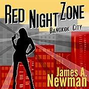 Red Night Zone: Bangkok City | James Newman