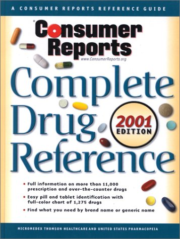 Download Consumer Reports Complete Drug Ref. 2001 (Same as USP DI 2001 Advice for the Patient) pdf epub