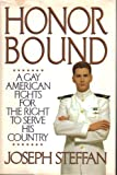 Honor Bound: A Gay American Fights for the Right to Serve His Country