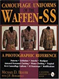 Camouflage Uniforms of the Waffen-SS, Michael D. Beaver and J. F. Borsarello, 0887408036