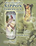 Collectors Encyclopedia of Nippon Porcelain: Identification & Values, Seventh Series