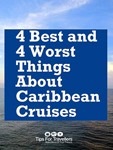 Clip: 4 Best And 4 Worst Things About Caribbean Cruises (Best Caribbean Cruise Destinations)