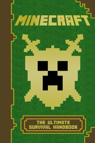 Minecraft: The Ultimate Survival Handbook: (Minecraft Comics, Minecraft Books) (The Unofficial Minecraft Secrets Series) (Volume 1)
